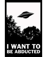 sy'decorative I Want to Be Abducted UFO Funny inch Poster 24x36 inch - $18.79