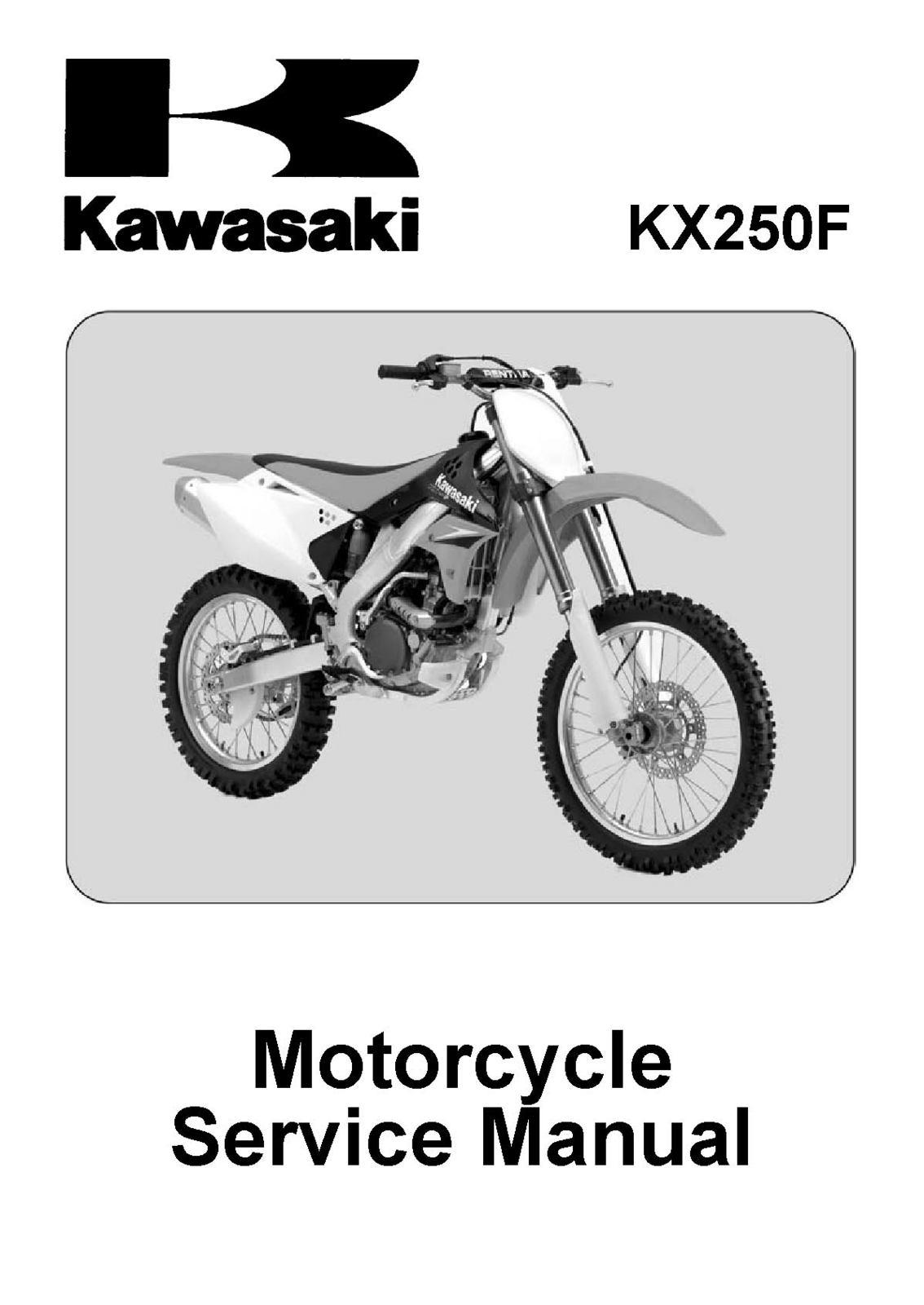 Kx250t8f 2006 2008 kx250f. Kx250t8f 2006 2008 kx250f. Kawasaki KX250F KX  250F 250 F T Shop Service Repair Manual 2006 2007 2008 ...