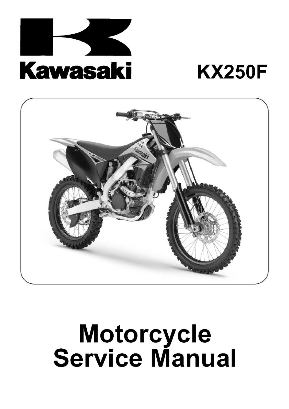 Kx250w9f 2009 kx250f. Kx250w9f 2009 kx250f. Kawasaki KX250F KX 250F 250 F  KX250W9F Shop Service Repair Manual ...