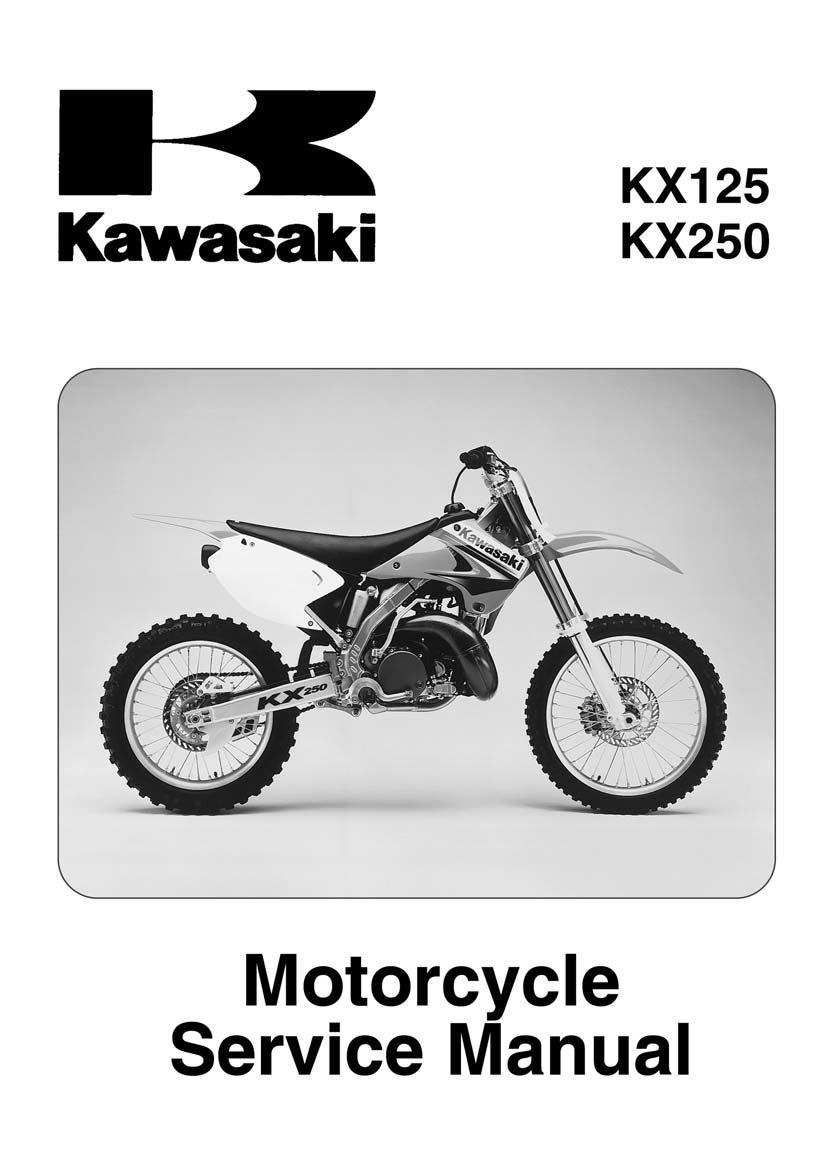 Kx125 kx250. Kx125 kx250. Kawasaki KX125 KX 125 2003 2004 2005 2006 2007  250 Shop Service Repair Manual ...