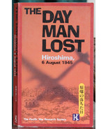 The Day Man Lost, Hiroshima 6 August 1945, Pacific War Research Society, PB - $0.99