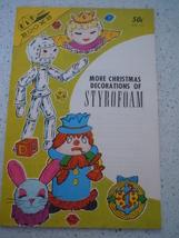 KAP Kraft Books Moore Christmas Decorations of Styrofoam 1966 - $6.99