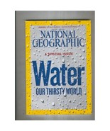 National geographic april 2010 a special issue water our thirsty world thumbtall