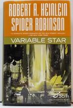 Variable Star by Robert A Heinlein and Spider Robinson HC DJ 2006 - $6.00