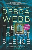 The Longest Silence: A Psychological Thriller (Shades of Death) - $6.99