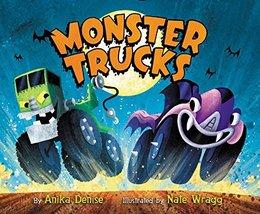 Monster Trucks Board Book [Board book] Denise, Anika and Wragg, Nate - $5.25