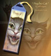 Psycho Cat Bookmark - $3.00
