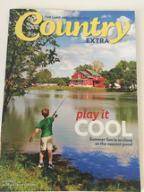 Country EXTRA Magazine The Land and Life We Love  JULY 2012 - $14.84