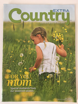 Country EXTRA Magazine The Land and Life We Love  MAY 2011 - $14.84