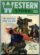 Western Story Magazine Pulp November 15 1941- Gentleman from Gila Bend FN - $81.97