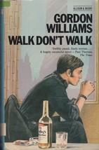 Walk, Don't Walk by Williams, Gordon (ISBN 9780850313093) - $24.99