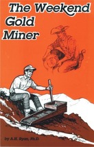 The weekend gold miner thumb200