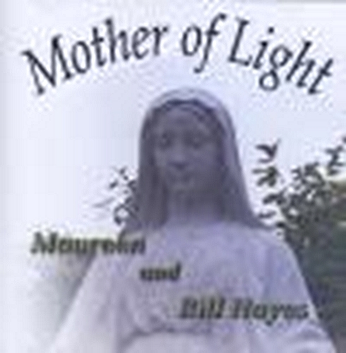 Mother of light by maureen   bill hayes