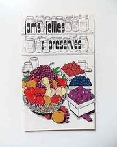 Vintage 1974 Jams Jellies and Preserves paperback illustrative manual bo... - $14.99