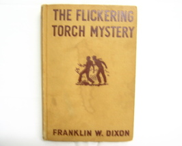 The Flickering Torch Mystery Hardy Boys F W Dixon - $5.00