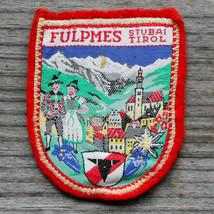 FULPMES Vintage Travel Patch AUSTRIA Ski TIROL Skiing Hiking STUBAITAL T... - $12.55