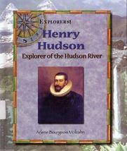 Henry Hudson, Explorer of the Hudson River by Arlene Bourgeois Molzahn - $3.11