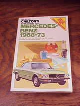 Chilton Mercedes-Benes 1968 to 1973 Repair and Tune-Up Guide Book, no. 5907 - $9.95