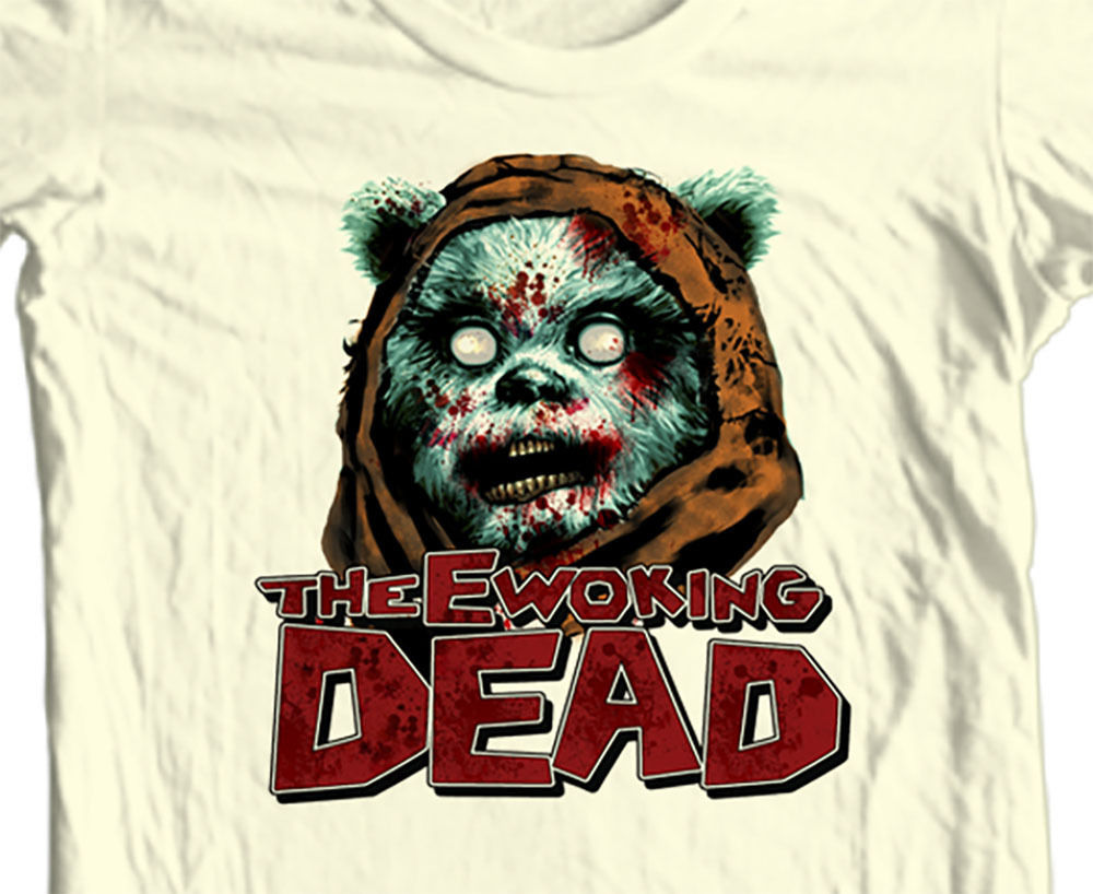 EWOKING DEAD T shirt The Walking Dead Star Wars Ewoks Sci Fi Horror Zombie tee
