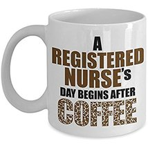 Nurse Coffee Mug - Registered Nurses Day Begins After Coffee Ceramic Tra... - $14.95+