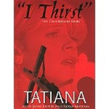 I THIRST (THE CRUCIFIXION STORY) - DVD with Tatiana
