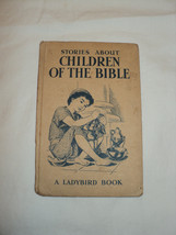 Vintage Rare Ladybird Book STORIES ABOUT CHILDREN OF THE BIBLE Series 606A - $5.69