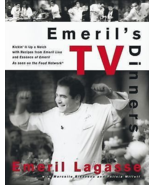 Emeril's TV Dinners : Kickin' It up a Notch with Recipes from Emeril Lag... - $8.95