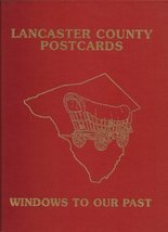 Lancaster County Postcards: Windows to our Past [Hardcover] [Jan 01, 199... - $44.10