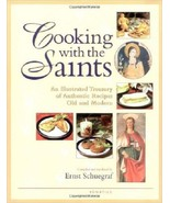 Cooking  With The Saints Cookbook by Ernst Schu... - $16.99