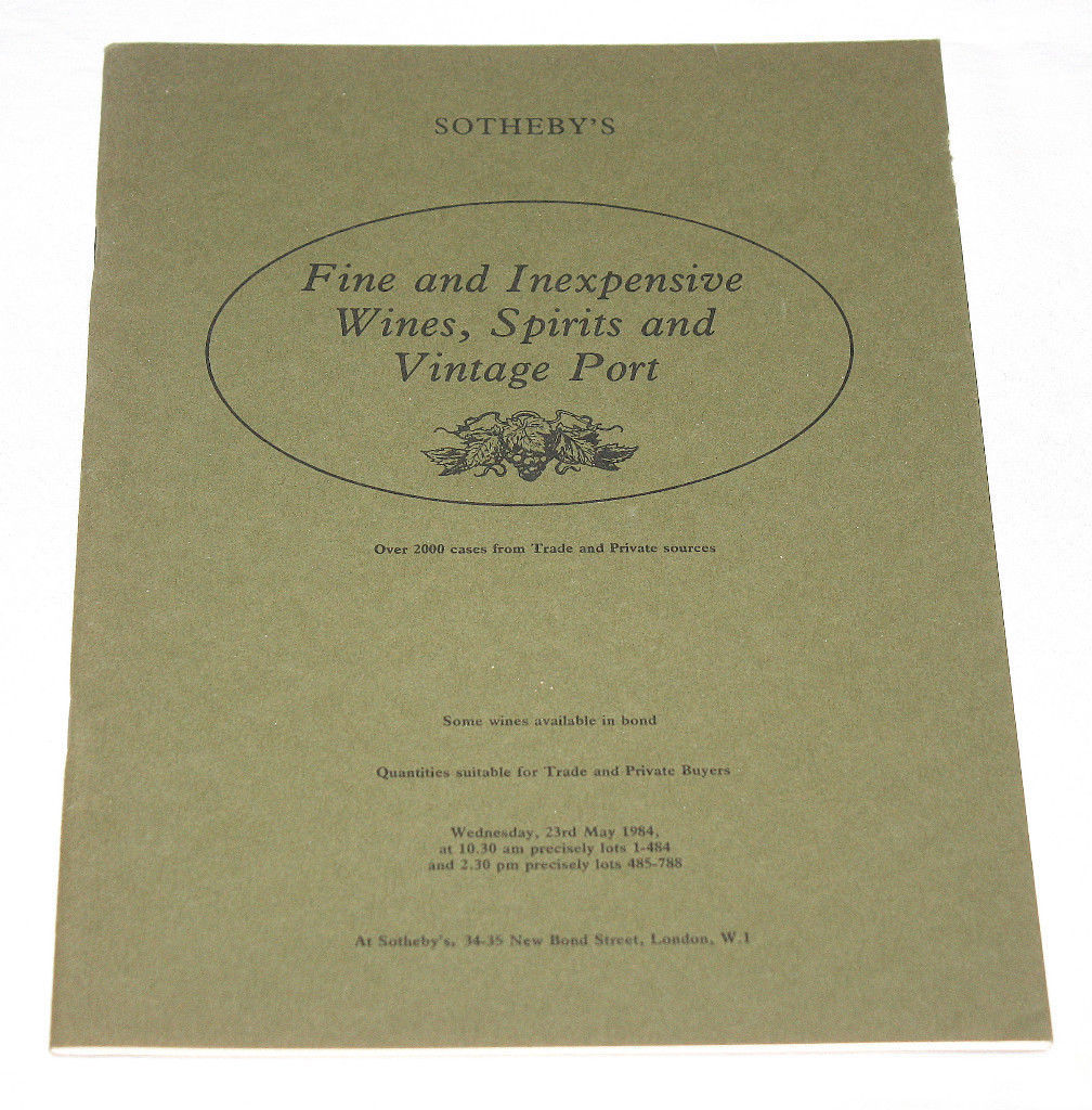 Sotheby's Catalogue Fine & Inexpensive Wines Spirits Port 23 May 1984