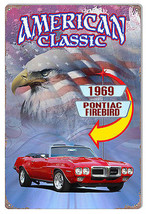 1969 Pontiac Firebird Classic Metal Sign By Artist Phil Hamilton - $21.78