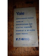 YALE SERVICEMAN'S GUIDE OF SPECIFICATIONS ELECTRIC FORK LIFT TRUCKS - $19.79