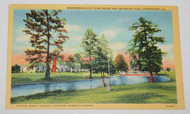 Linen Postcard Broadmoor Golf Club House Swimming Pool Shreveport LA 6A-... - $6.99