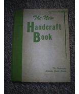 The New Handcraft Book, Vintage Hardcover, 1956, Elementary School Program - $7.00