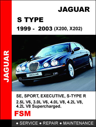 JAGUAR S TYPE 1999 - 2003 FACTORY OEM SERVICE REPAIR WORKSHOP MAINTENANCE MANUAL