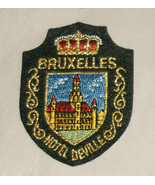 Bruxelles Hotel Deville Embroidered Sewn World Travel Patch Free Shippin... - $12.95