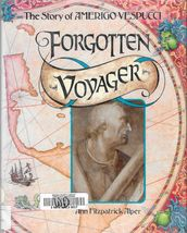 Forgotten Voyager, the Story of AMerigo Vespucci by Ann Fitzpatrick Alper - $2.67
