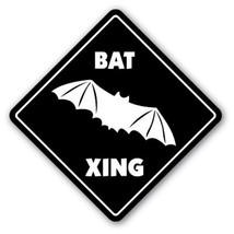 BAT CROSSING Sign xing gift novelty bird prey night vision mexican vampire - $8.89