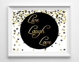 Black and Gold Confetti LIVE LAUGH LOVE 8 x 10 Home Decor Print 8 x 10 - $12.99