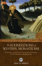 The Foundations of Western Monasticism: The Life of Saint Anthony of the Desert