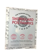 The Roman Letter Swordguard Postmarks Of Japan - Charles A.L. Swenson - ... - $45.00