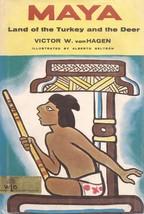 Maya, Land of the Turkey and the Deer Victor Von Hagen Major Cultures of... - $3.60