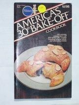 America's 30th Bake-off Cookbook [Pamphlet] [Jan 01, 1982] Renee Dignan - $5.93