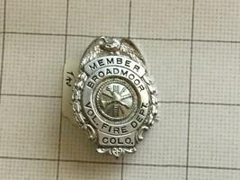 Obsolete Volentere Fire Department Broadmoor Colorado Badge - $50.00