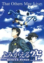 RESCUE WINGS Yomigaeru Sora ~ Tv Series Complete Version