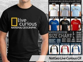 T shirt National Geographic Live Corious Many Color & Design Option - $10.99+