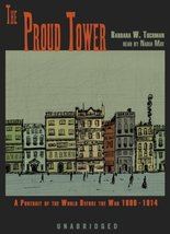 The Proud Tower: A Portrait of the World Before the War 1890-1914, Libra... - $19.99
