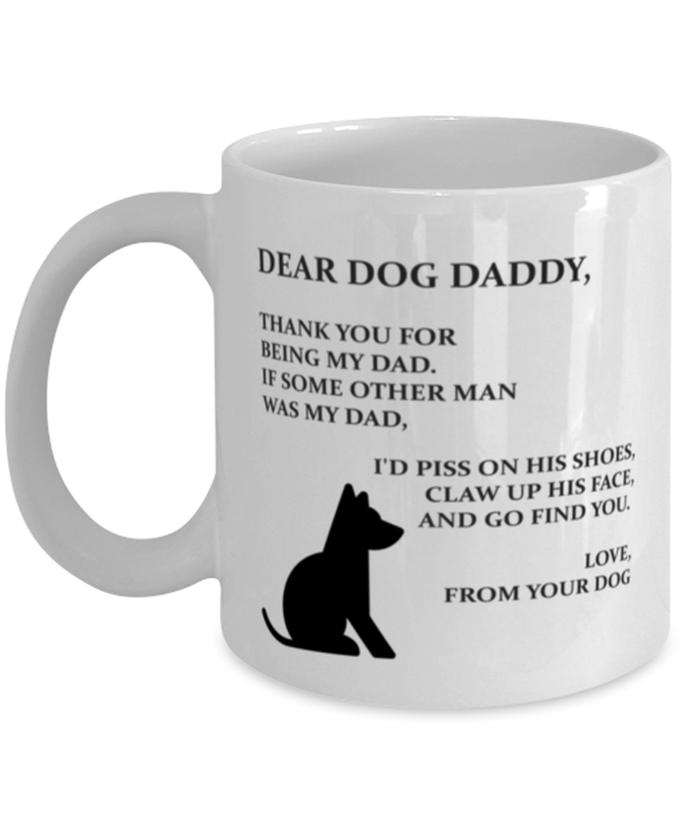 Primary image for Dog Dad Mug, Thank You My Dad, Dog Daddy, Dog Dad Gift, Dog Dad Accessories,