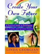 Create Your Own Future A Practical Guide to Dev... - $10.00