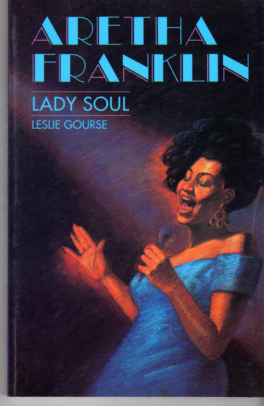 Primary image for Aretha Franklin  Lady Soul By Leslie Gourse